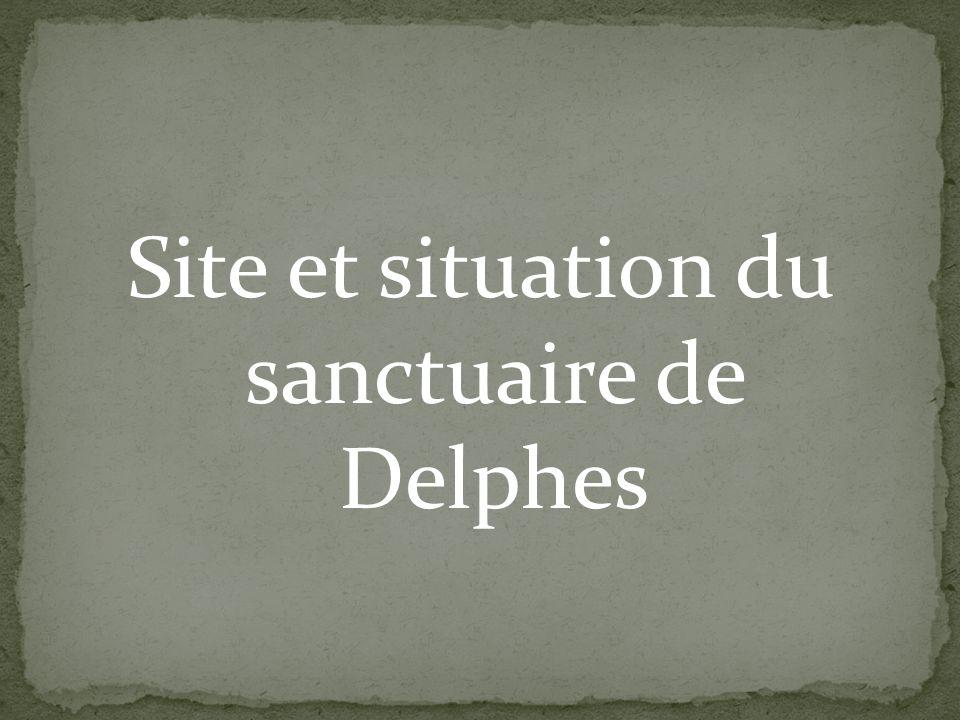 Site et situation du sanctuaire de Delphes