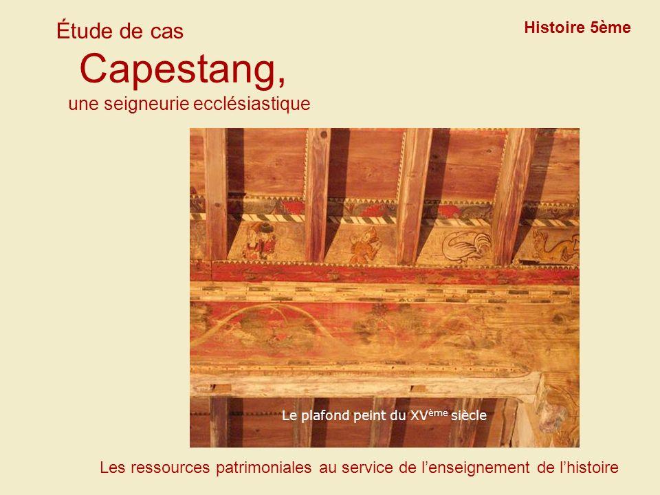 Étude de cas Capestang, une seigneurie ecclésiastique Histoire 5ème