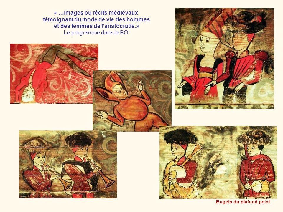 « …images ou récits médiévaux témoignant du mode de vie des hommes