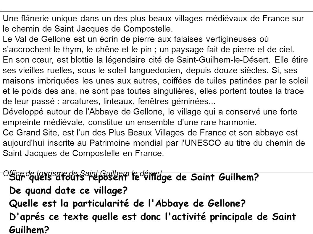 Sur quels atouts reposent le village de Saint Guilhem