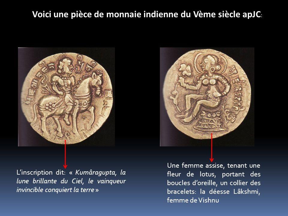 Voici une pièce de monnaie indienne du Vème siècle apJC: