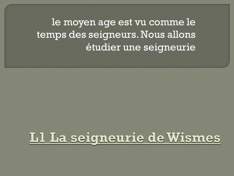 L1 La seigneurie de Wismes