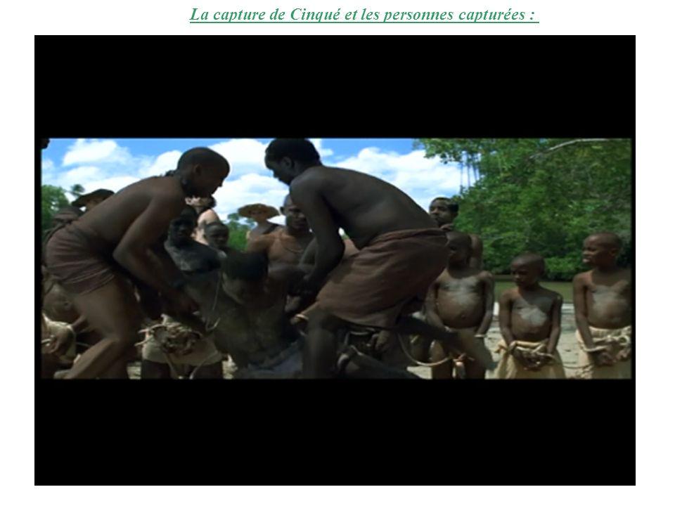 La capture de Cinqué et les personnes capturées :