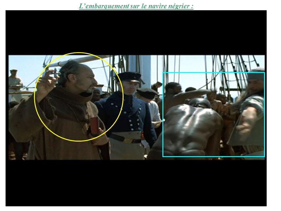 L'embarquement sur le navire négrier :