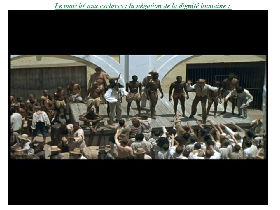Le marché aux esclaves : la négation de la dignité humaine :