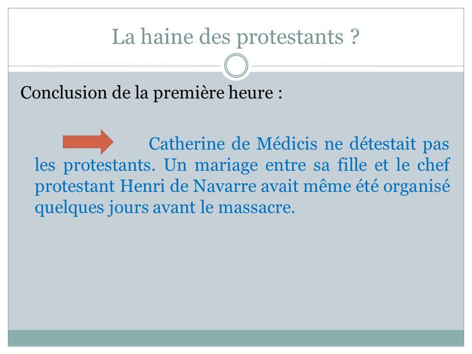 La haine des protestants