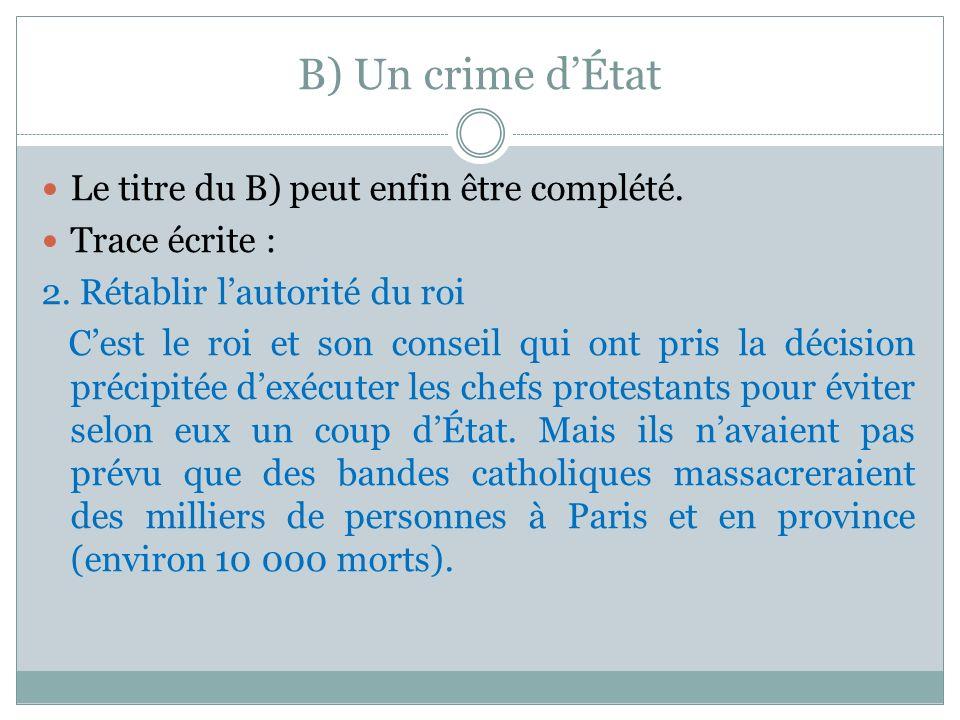 B) Un crime d'État Le titre du B) peut enfin être complété.