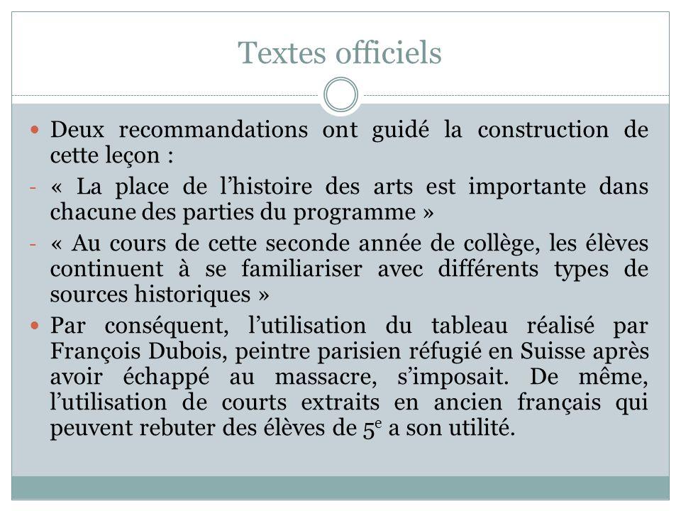 Textes officiels Deux recommandations ont guidé la construction de cette leçon :