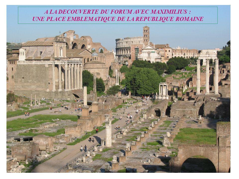 A LA DECOUVERTE DU FORUM AVEC MAXIMILIUS :