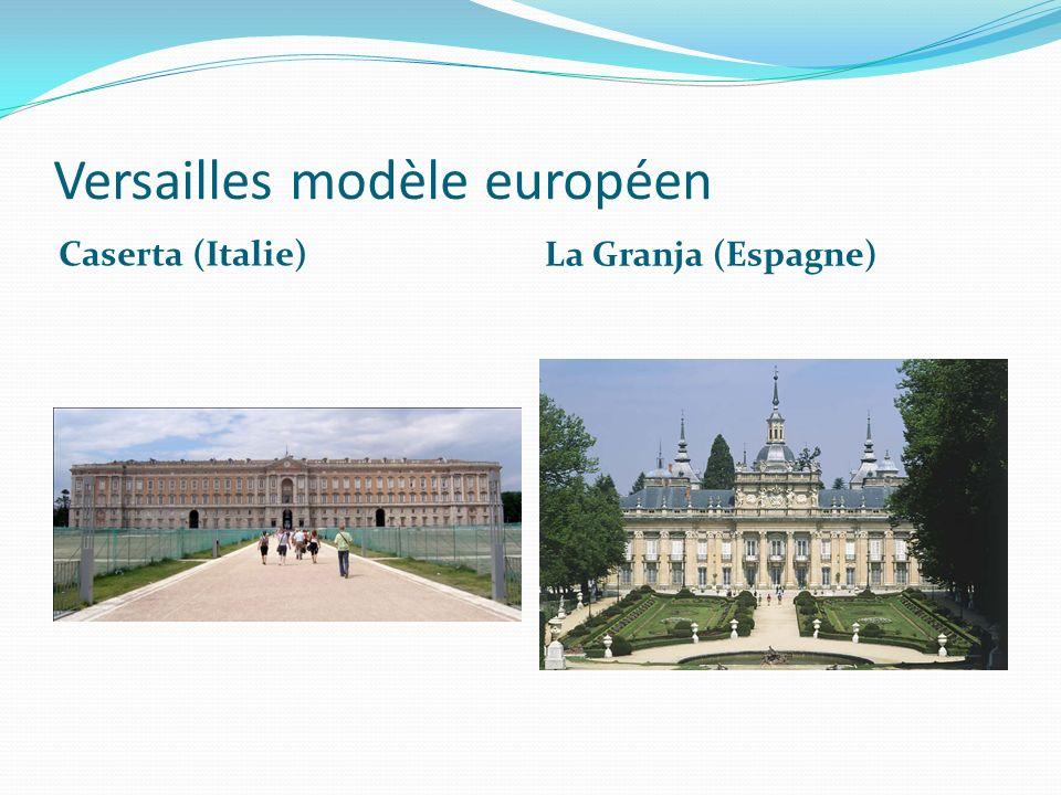 Versailles modèle européen