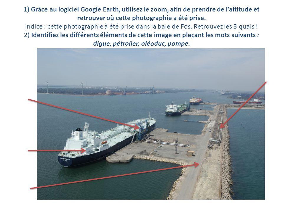 1) Grâce au logiciel Google Earth, utilisez le zoom, afin de prendre de l'altitude et retrouver où cette photographie a été prise.