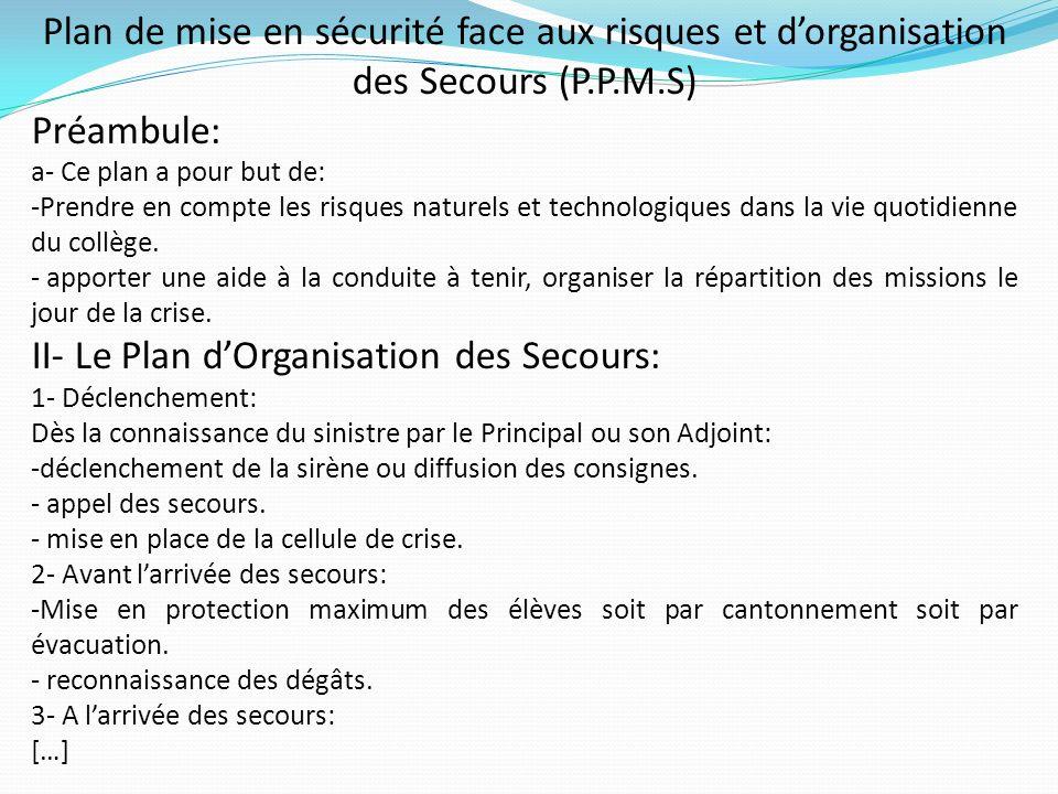 II- Le Plan d'Organisation des Secours:
