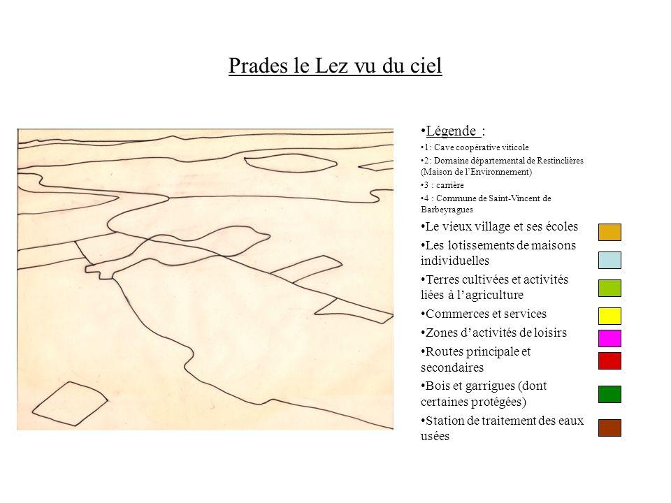 Prades le Lez vu du ciel Légende : Le vieux village et ses écoles