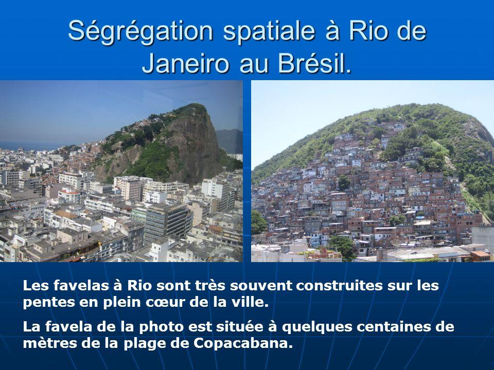 Ségrégation spatiale à Rio de Janeiro au Brésil.