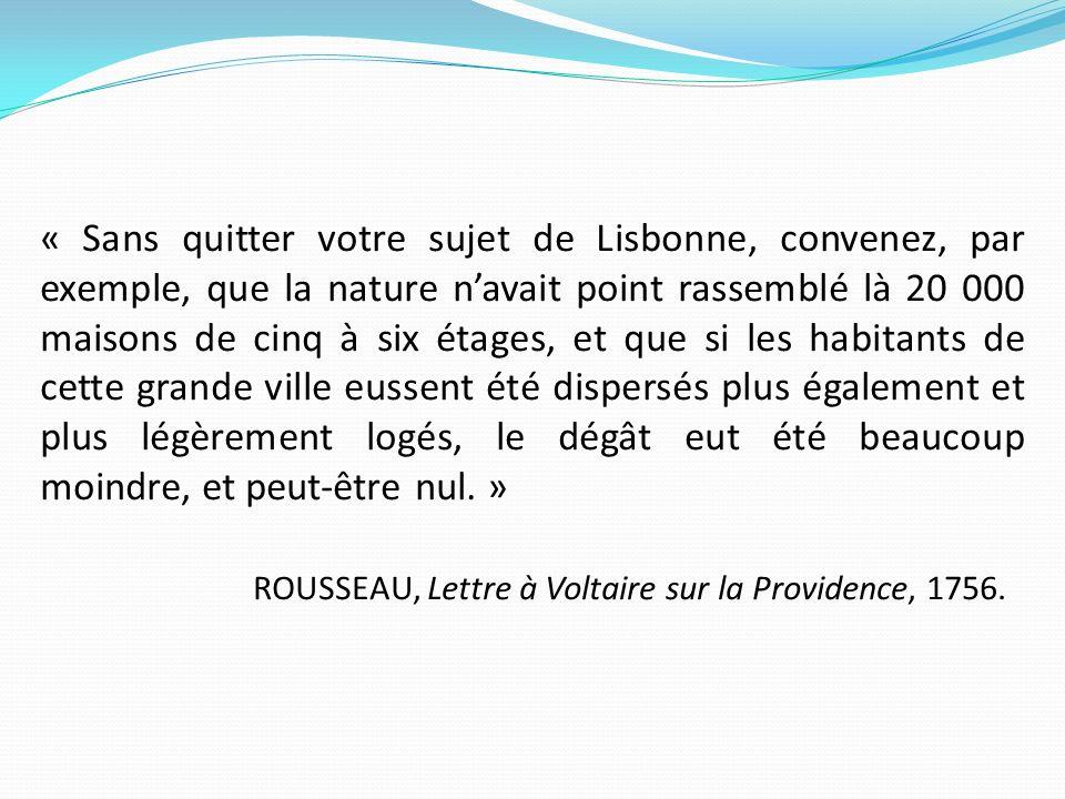 ROUSSEAU, Lettre à Voltaire sur la Providence, 1756.