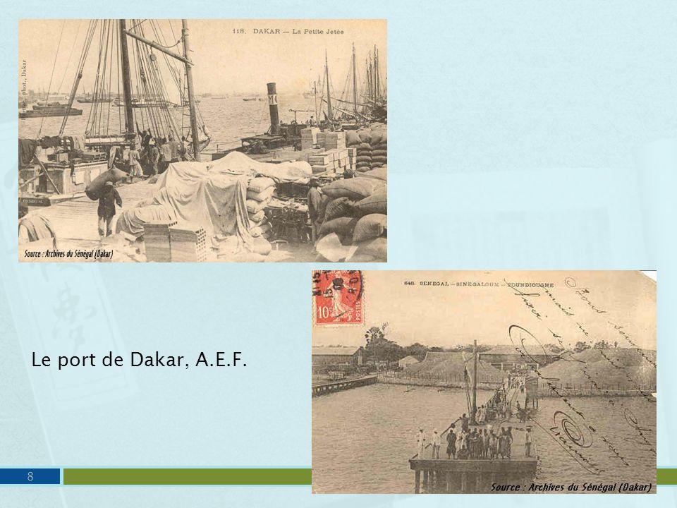 Le port de Dakar, A.E.F.