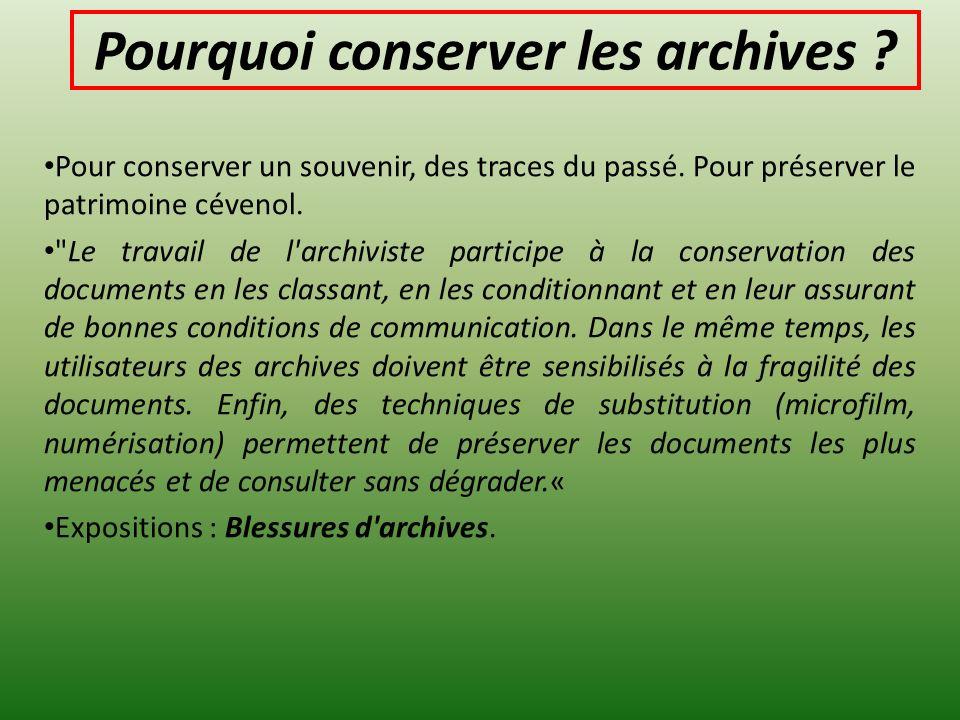 Pourquoi conserver les archives