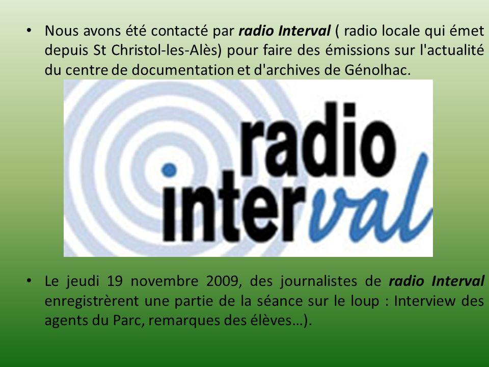 Nous avons été contacté par radio Interval ( radio locale qui émet depuis St Christol-les-Alès) pour faire des émissions sur l actualité du centre de documentation et d archives de Génolhac.