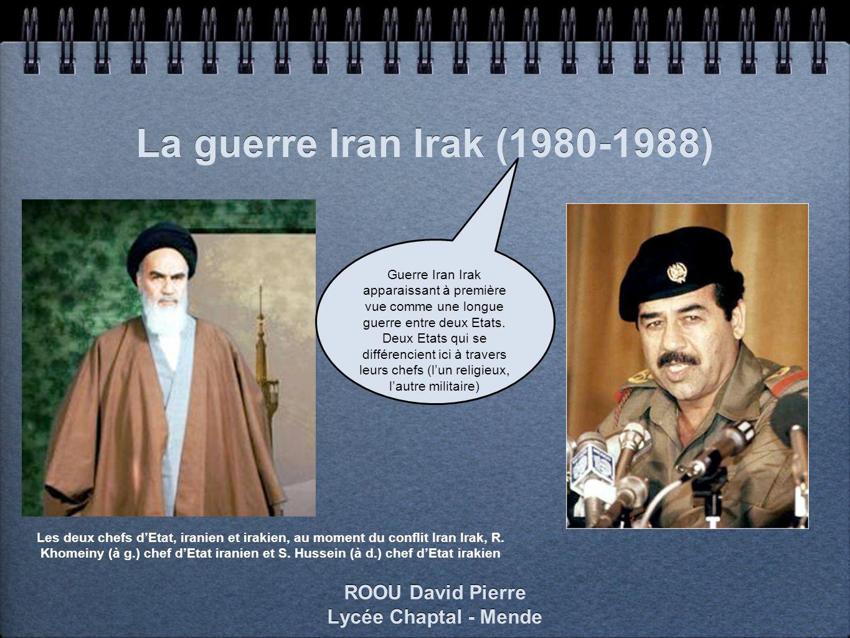 La guerre Iran Irak (1980-1988) ROOU David Pierre