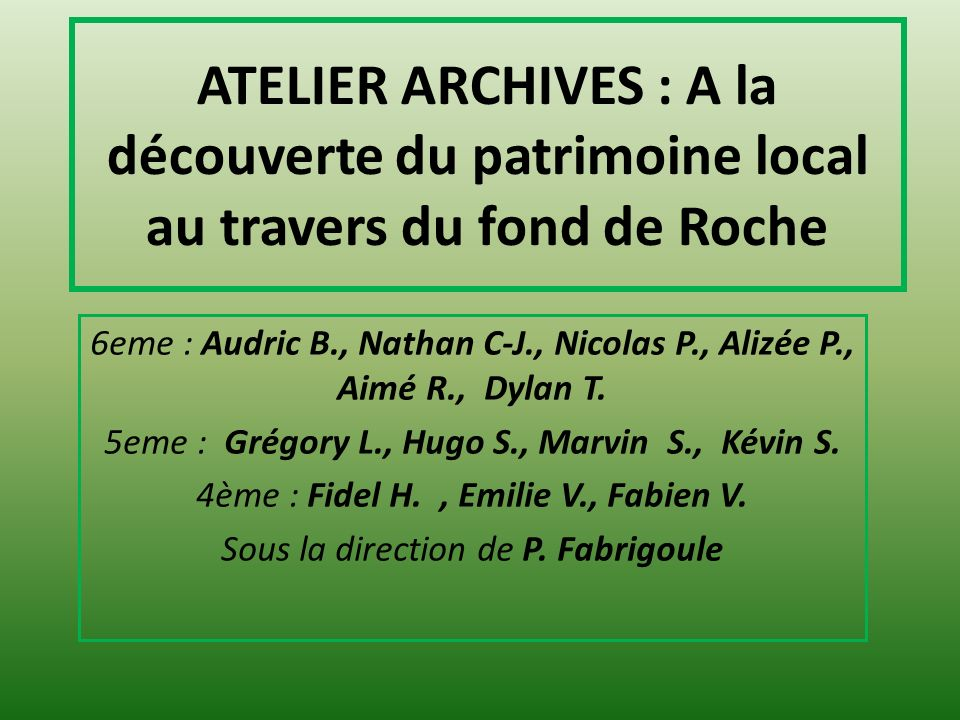 ATELIER ARCHIVES : A la découverte du patrimoine local au travers du fond de Roche
