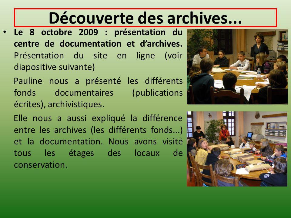 Découverte des archives...