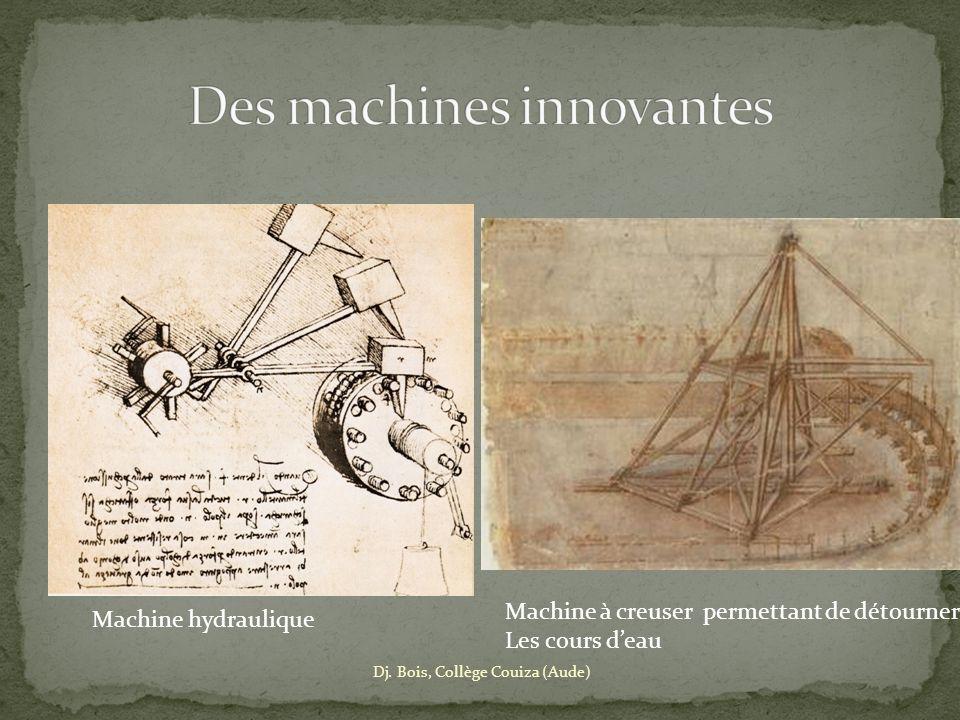 Des machines innovantes