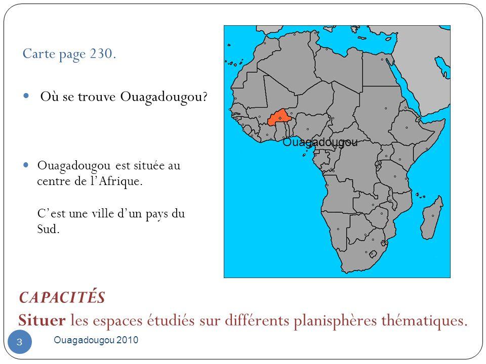 Situer les espaces étudiés sur différents planisphères thématiques.
