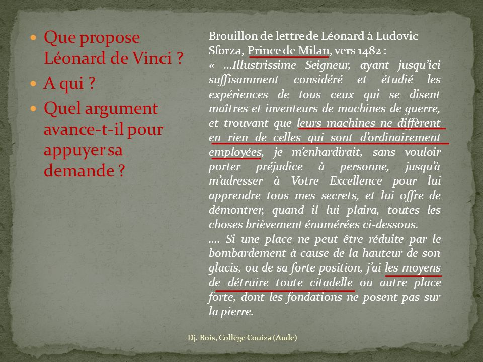 Que propose Léonard de Vinci A qui
