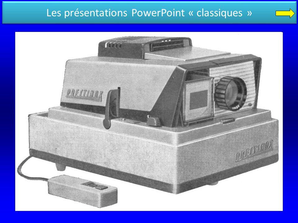 Les présentations PowerPoint « classiques »