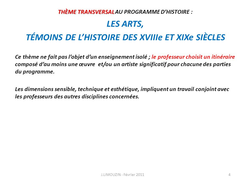 LES ARTS, TÉMOINS DE L'HISTOIRE DES XVIIIe ET XIXe SIÈCLES