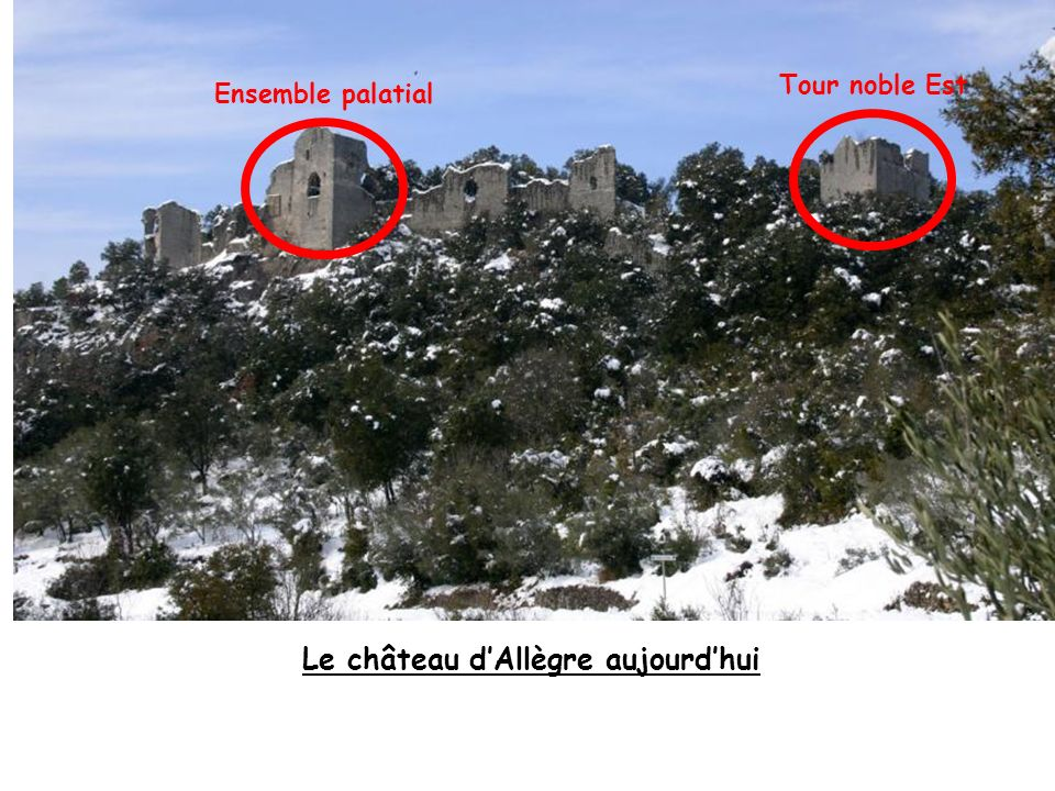 Le château d'Allègre aujourd'hui