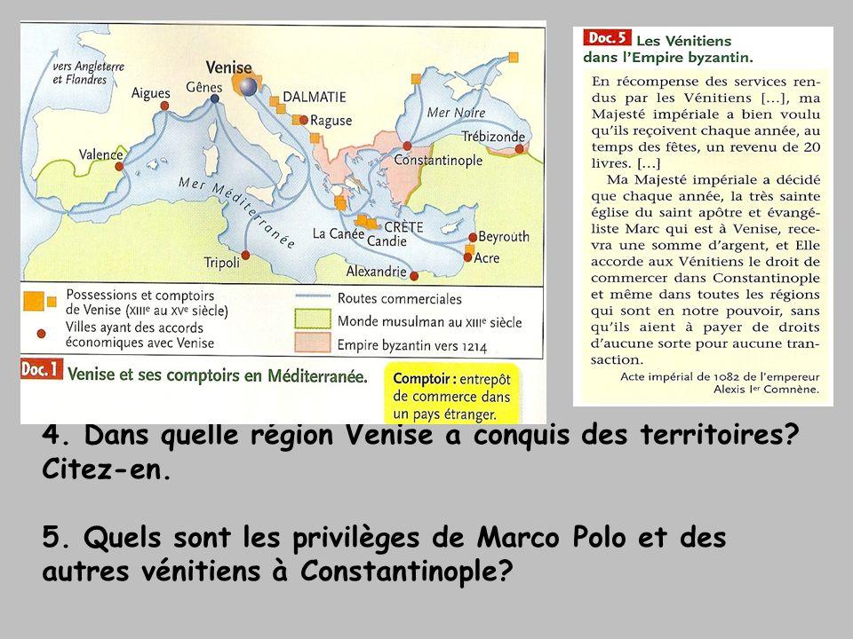 4. Dans quelle région Venise a conquis des territoires