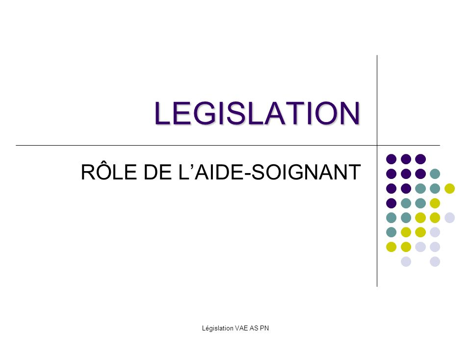 RÔLE DE L'AIDE-SOIGNANT