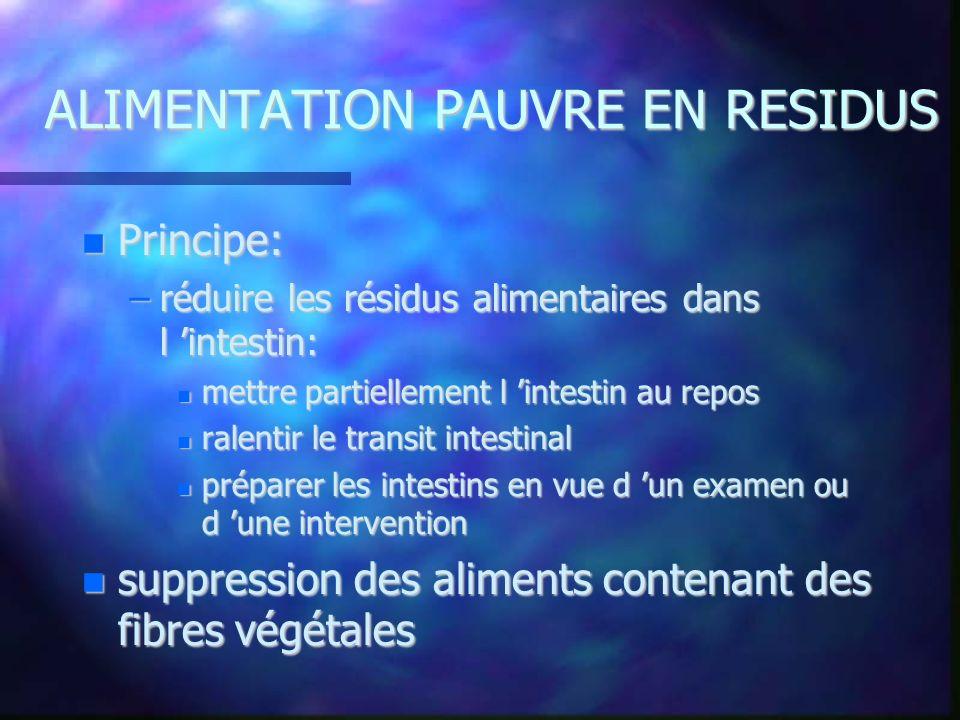 ALIMENTATION PAUVRE EN RESIDUS