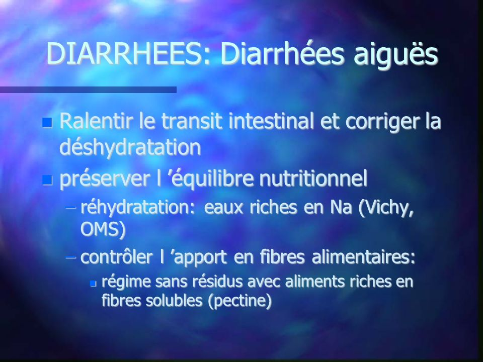 DIARRHEES: Diarrhées aiguës