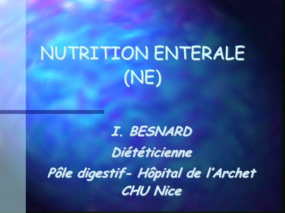 NUTRITION ENTERALE (NE)