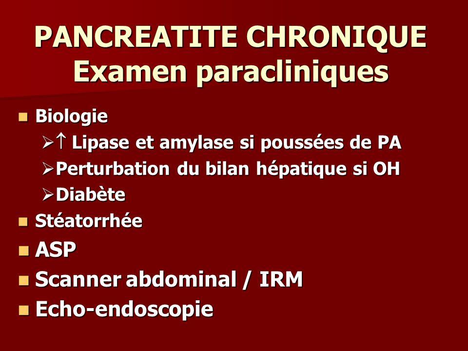 PANCREATITE CHRONIQUE Examen paracliniques