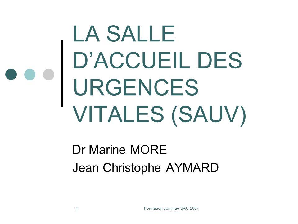 LA SALLE D'ACCUEIL DES URGENCES VITALES (SAUV)
