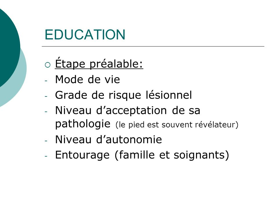 EDUCATION Étape préalable: Mode de vie Grade de risque lésionnel