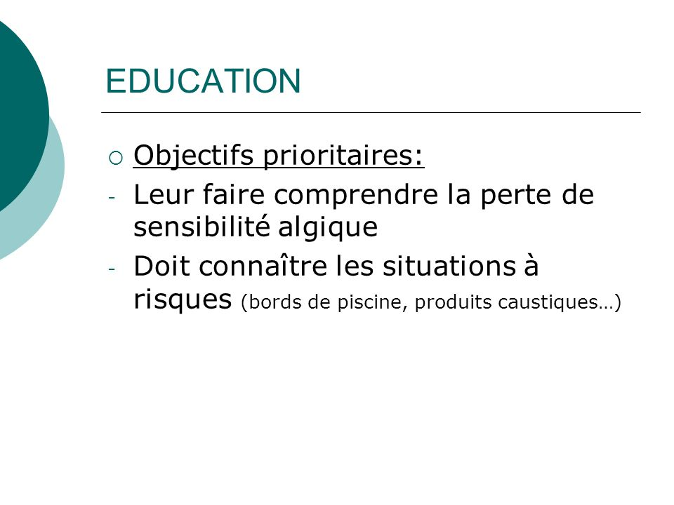 EDUCATION Objectifs prioritaires: