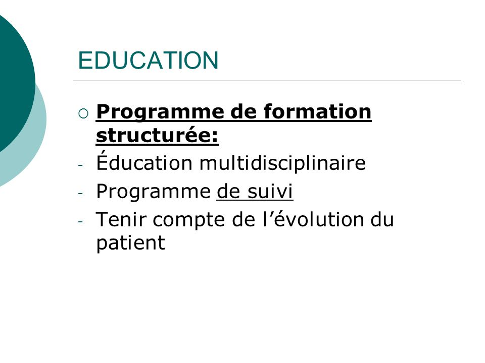 EDUCATION Programme de formation structurée: