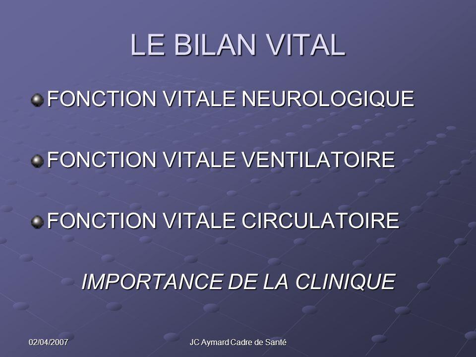 LE BILAN VITAL FONCTION VITALE NEUROLOGIQUE