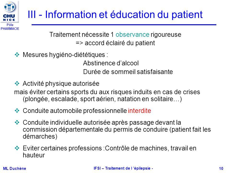III - Information et éducation du patient