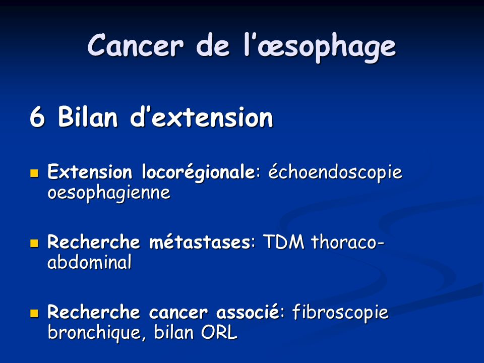Cancer de l'œsophage 6 Bilan d'extension