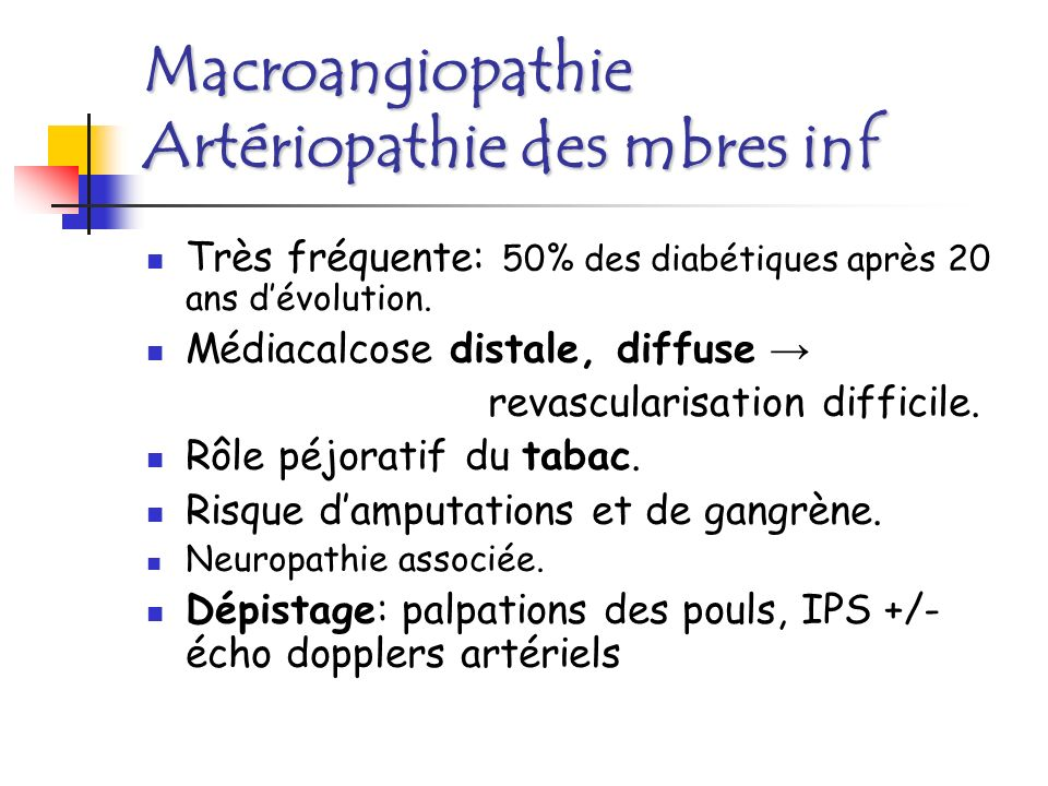 Macroangiopathie Artériopathie des mbres inf