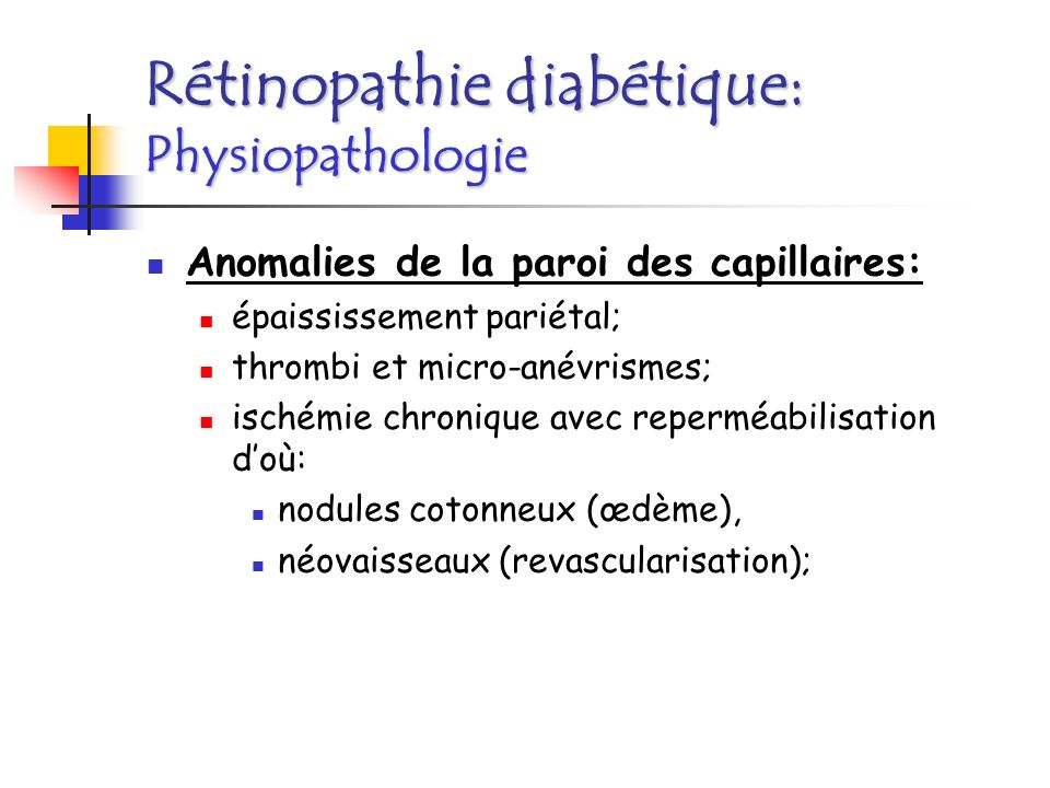 Rétinopathie diabétique: Physiopathologie