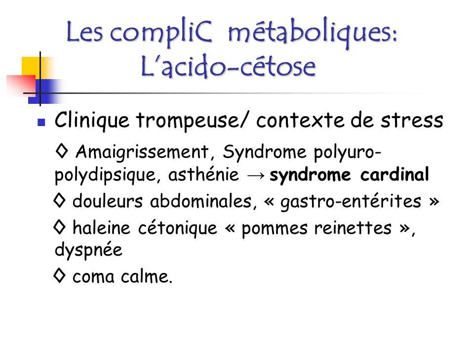 Les compliC métaboliques: L'acido-cétose