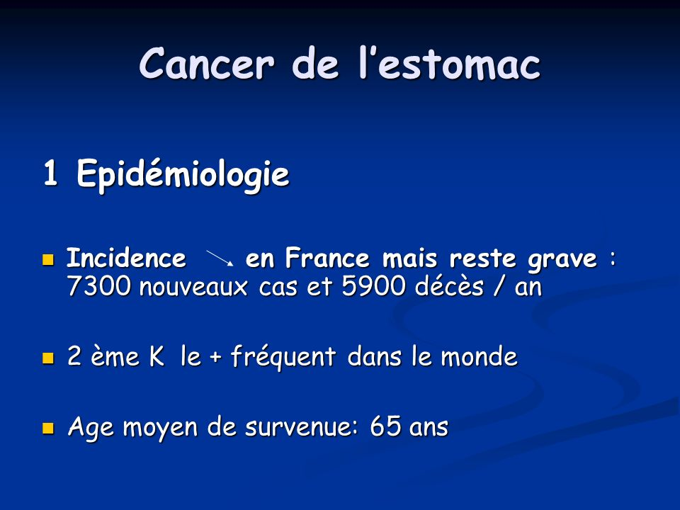 Cancer de l'estomac 1 Epidémiologie