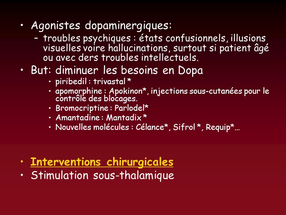 Agonistes dopaminergiques: