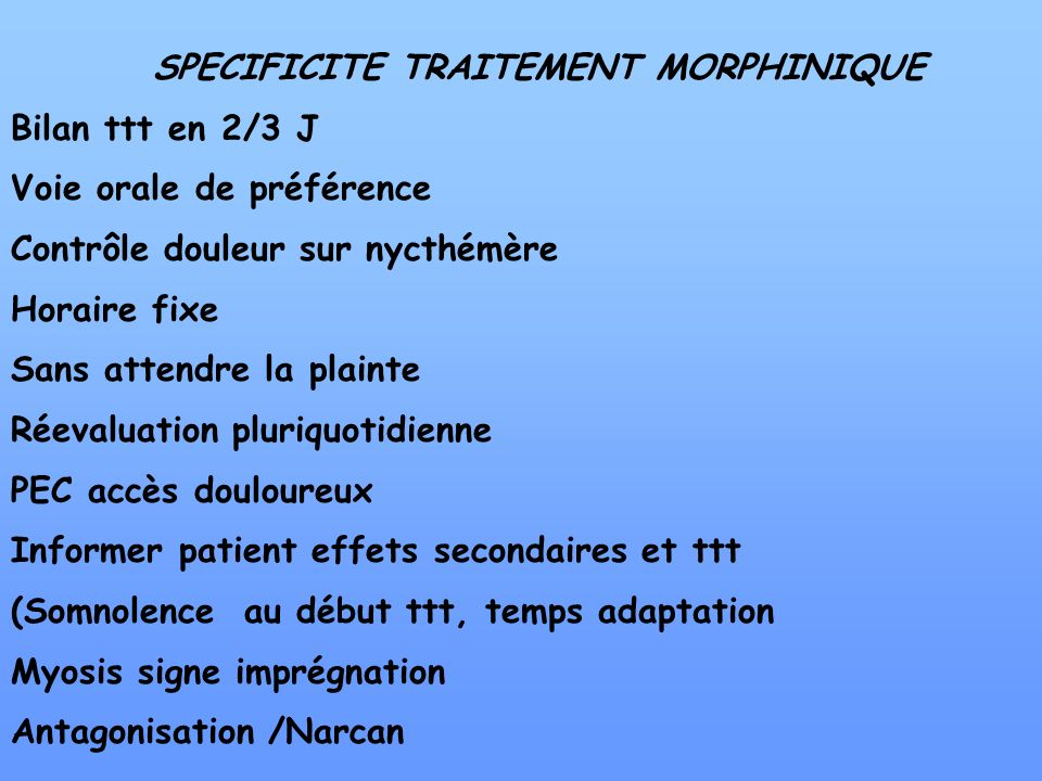 SPECIFICITE TRAITEMENT MORPHINIQUE